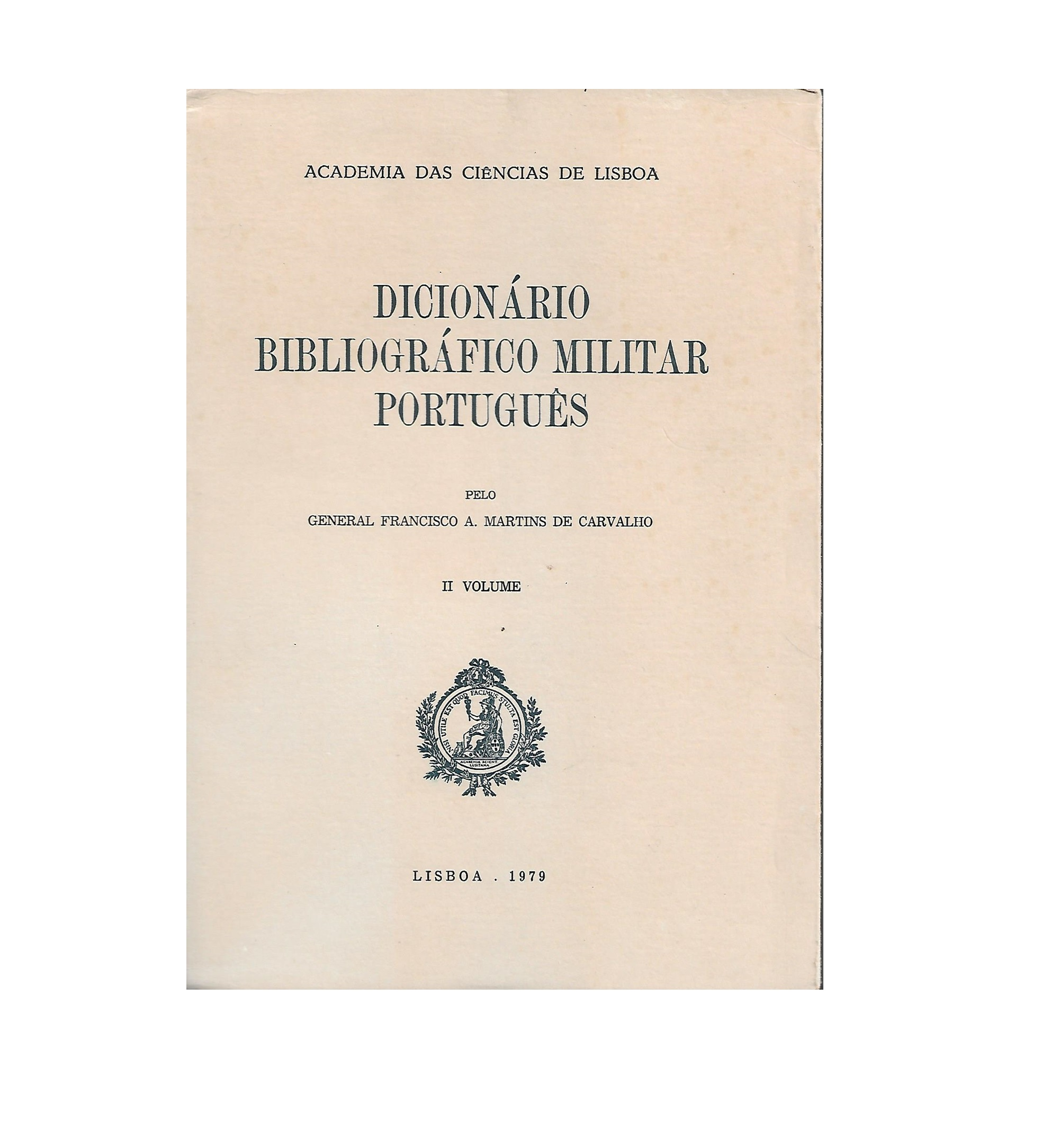 Dicionário Bibliográfico Militar  Português.