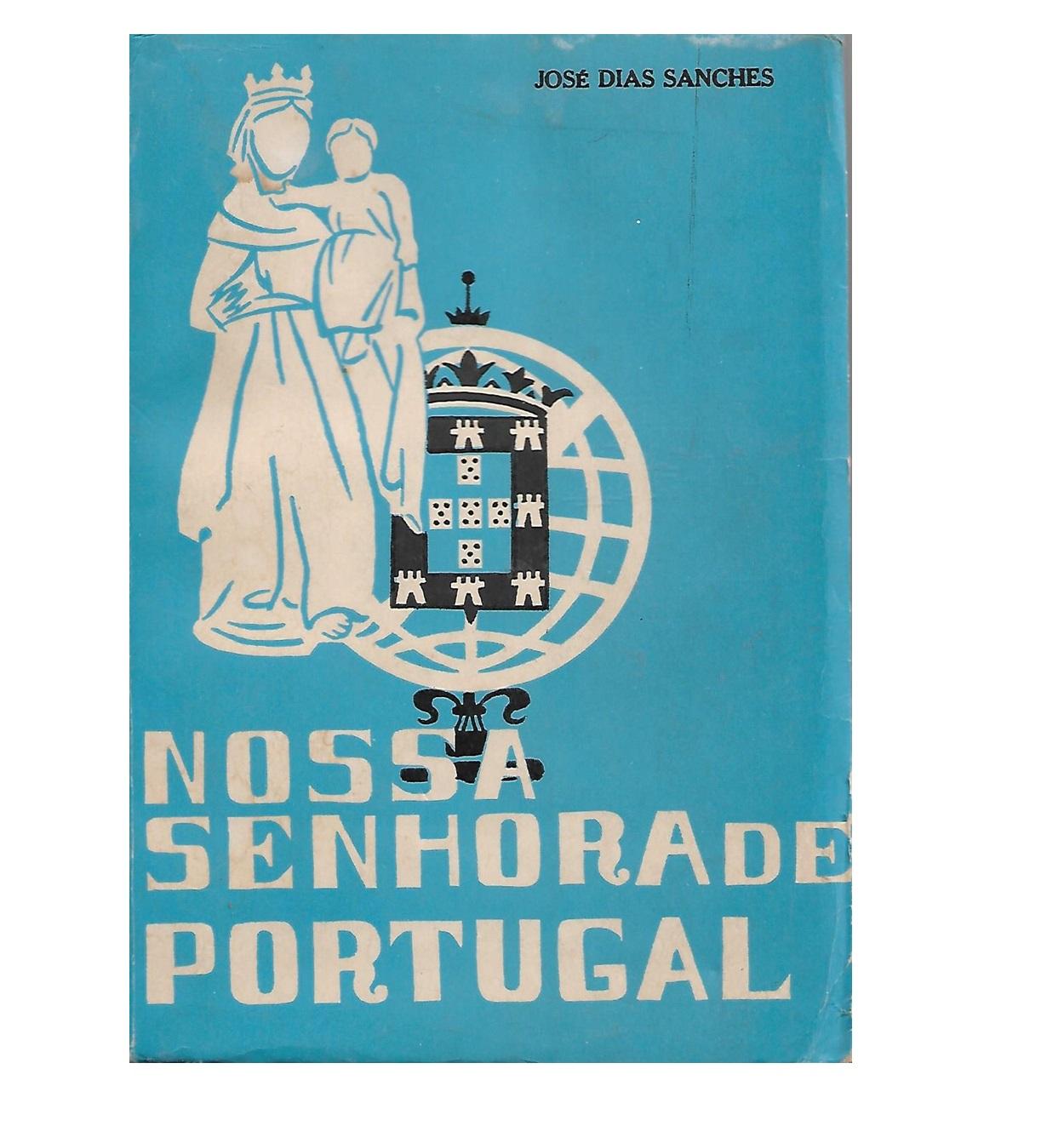 Nossa Senhora de Portugal. No Cinquentenário das Aparições