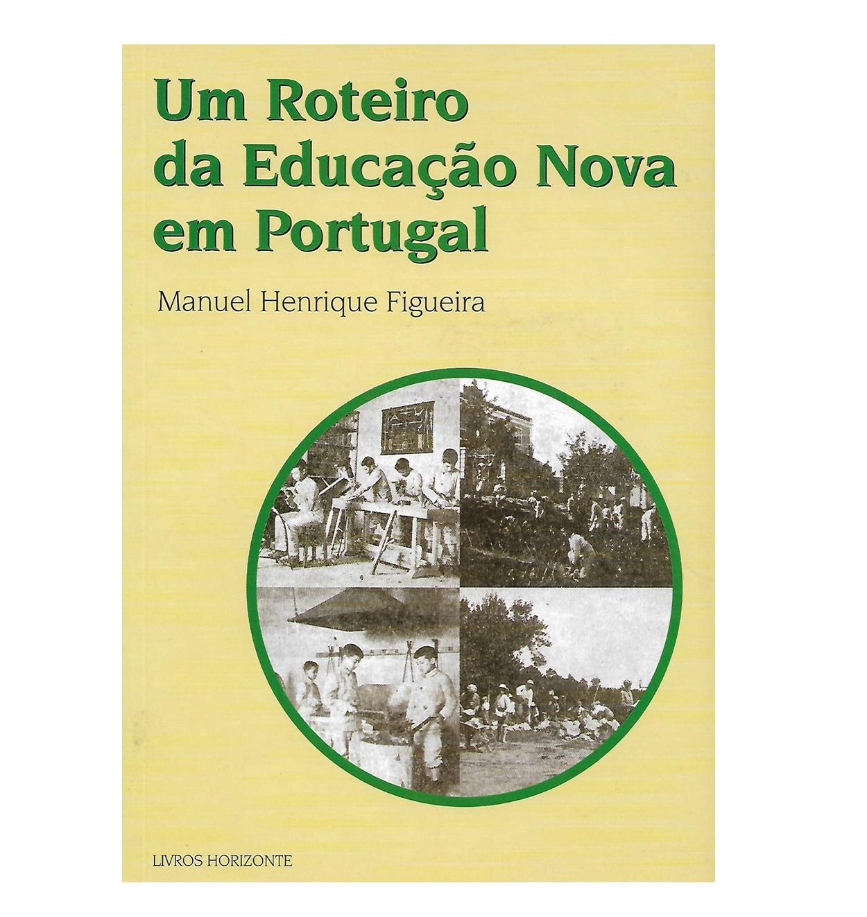 Um Roteiro da Educação Nova em Portugal (1882-1935)
