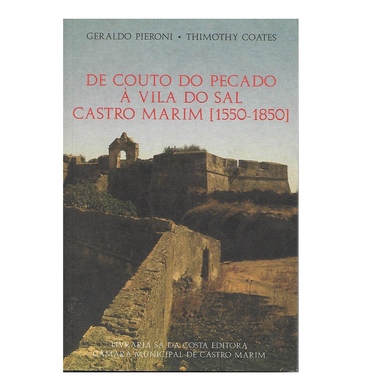 De Couto do Pecado à Vila do Sal. Castro Marim [1550-1850]