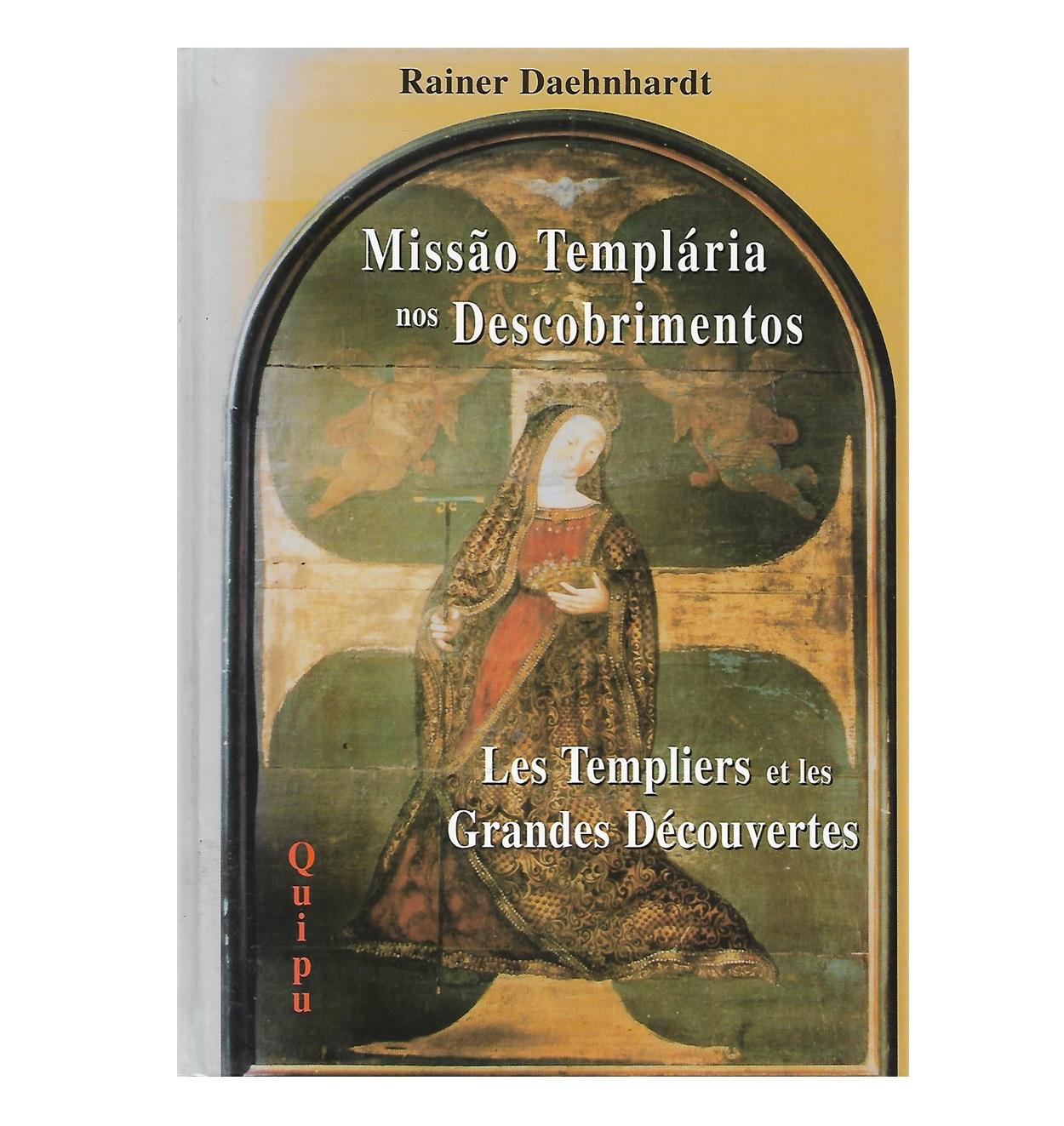 A Missão Templária nos descobrimentos