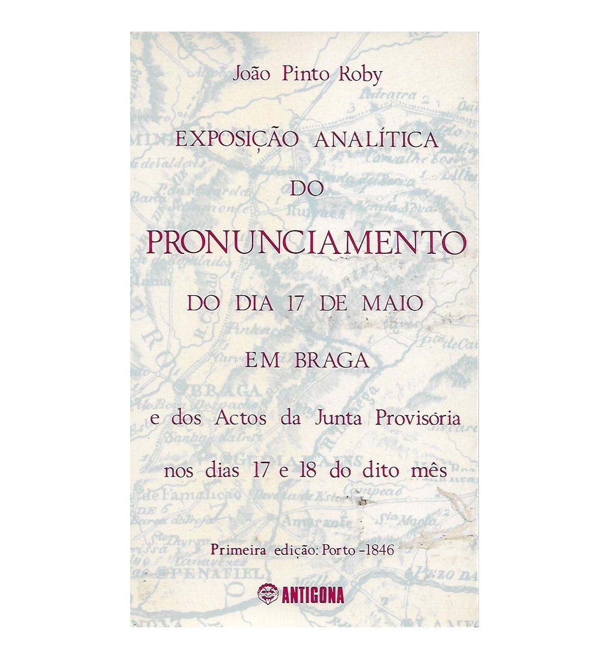 Exposição Analítica do Pronunciamento do dia 17 de Maio [1846] em Braga