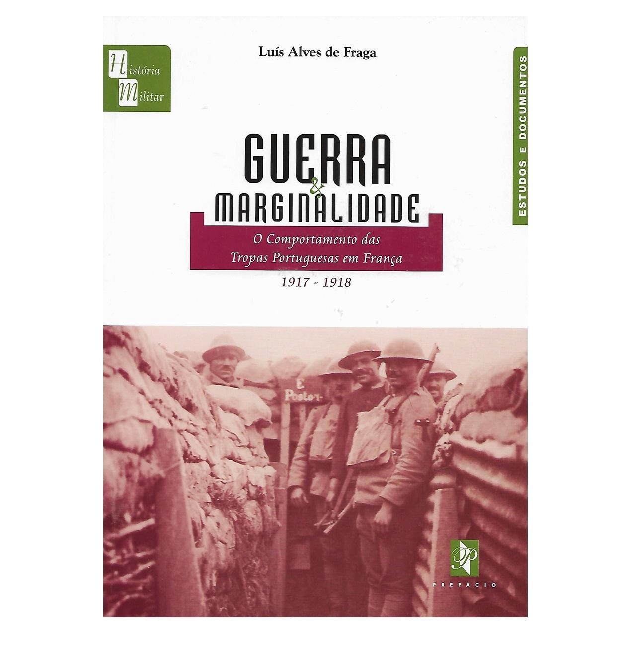 O Comportamento das Tropas Portuguesas em França. 1917-1918