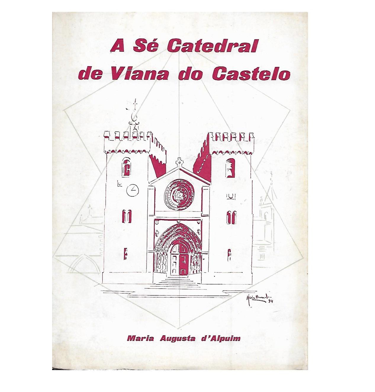 A Sé Catedral de Viana do Castelo