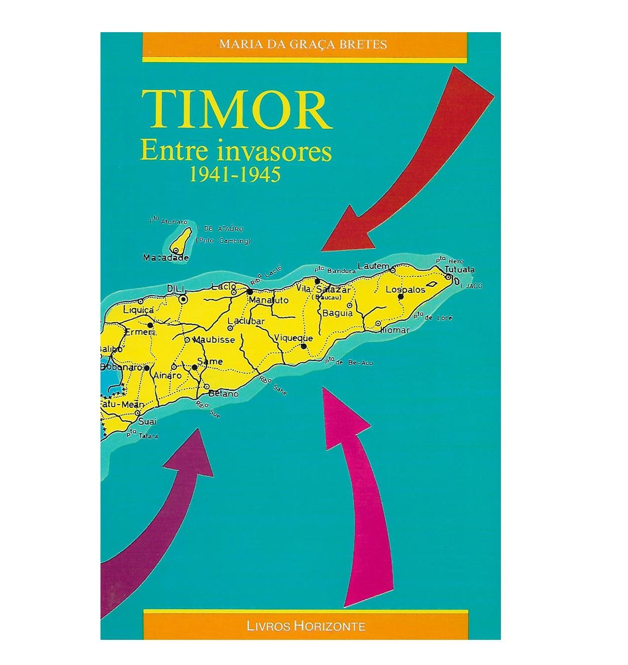 Timor Entre Invasores 1941-1945