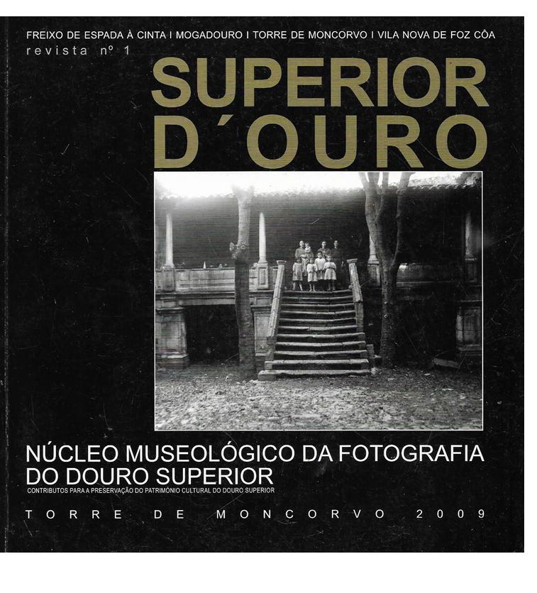 NÚCLEO MUSEOLÓGICO DA FOTOGRAFIA DO DOURO SUPERIOR