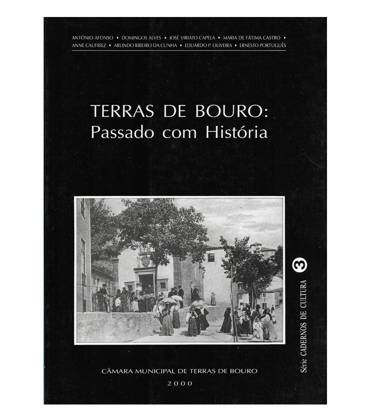 Terras de Bouro: Passado com História.
