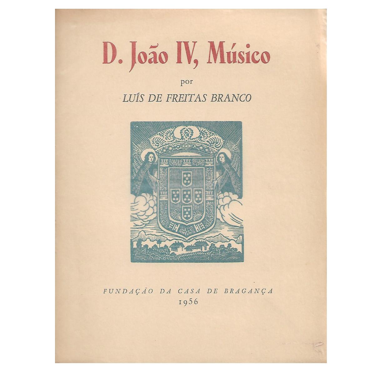 D. João IV, Músico.