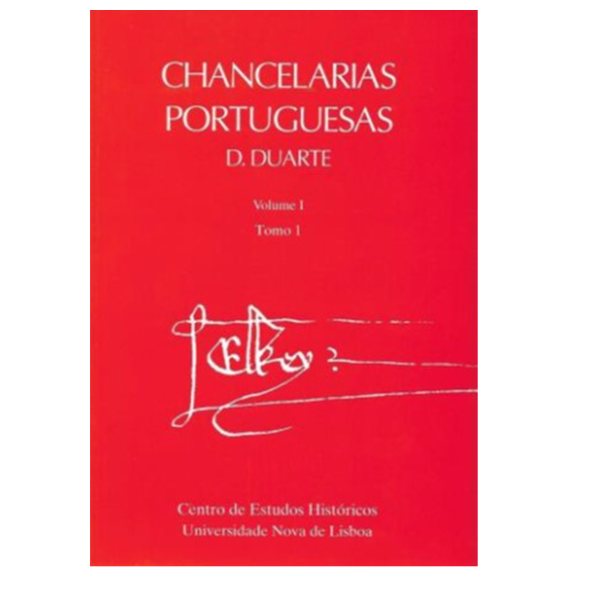 CHANCELARIAS PORTUGUESAS. D. DUARTE