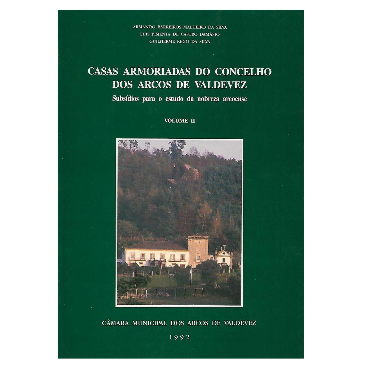Casas Armoriadas do Concelho dos Arcos de Valdevez: