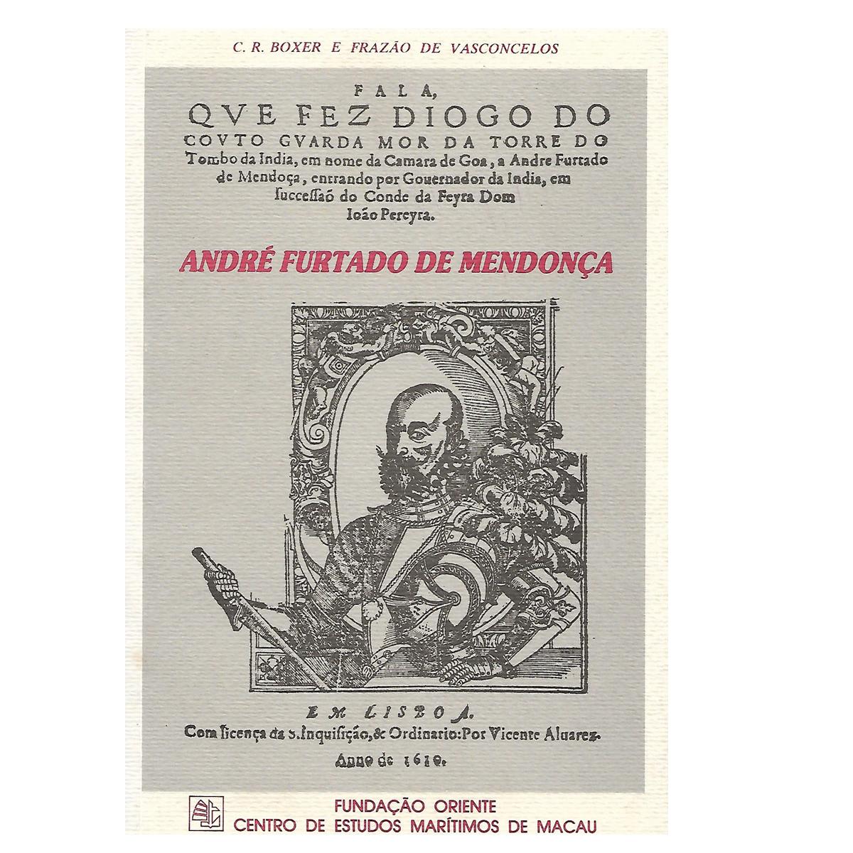 André Furtado de Mendonça (1558-1610).