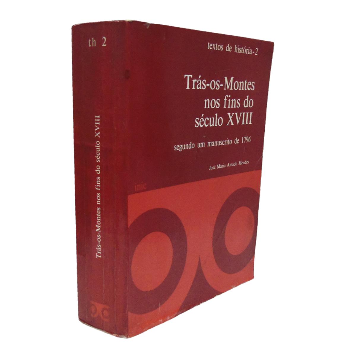 TRÁS-OS-MONTES NOS  FINS DO SÉCULO XVIII