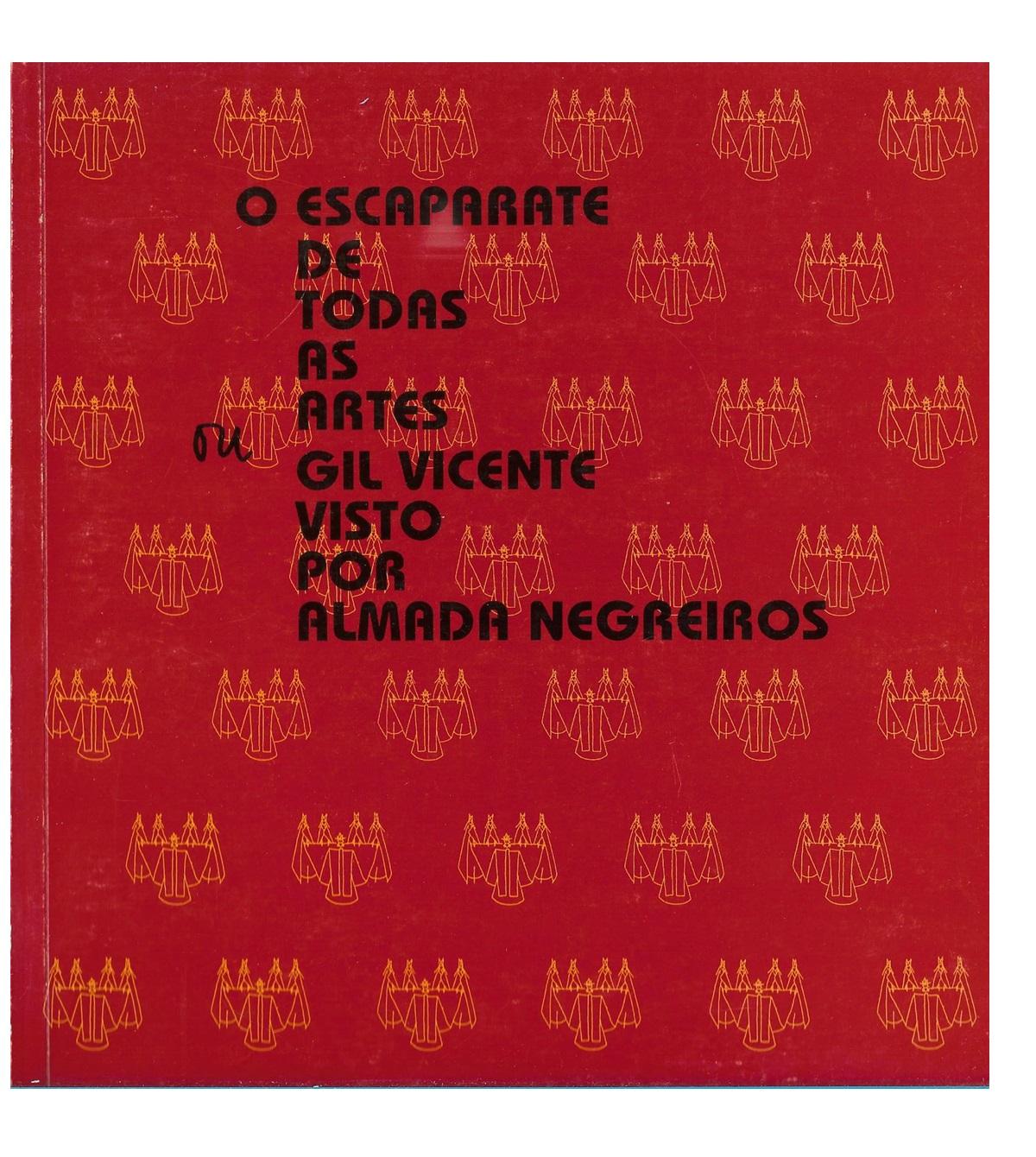 O ESCAPARATE DE TODAS AS ARTES ou Gil Vicente visto por Almada Negreiros