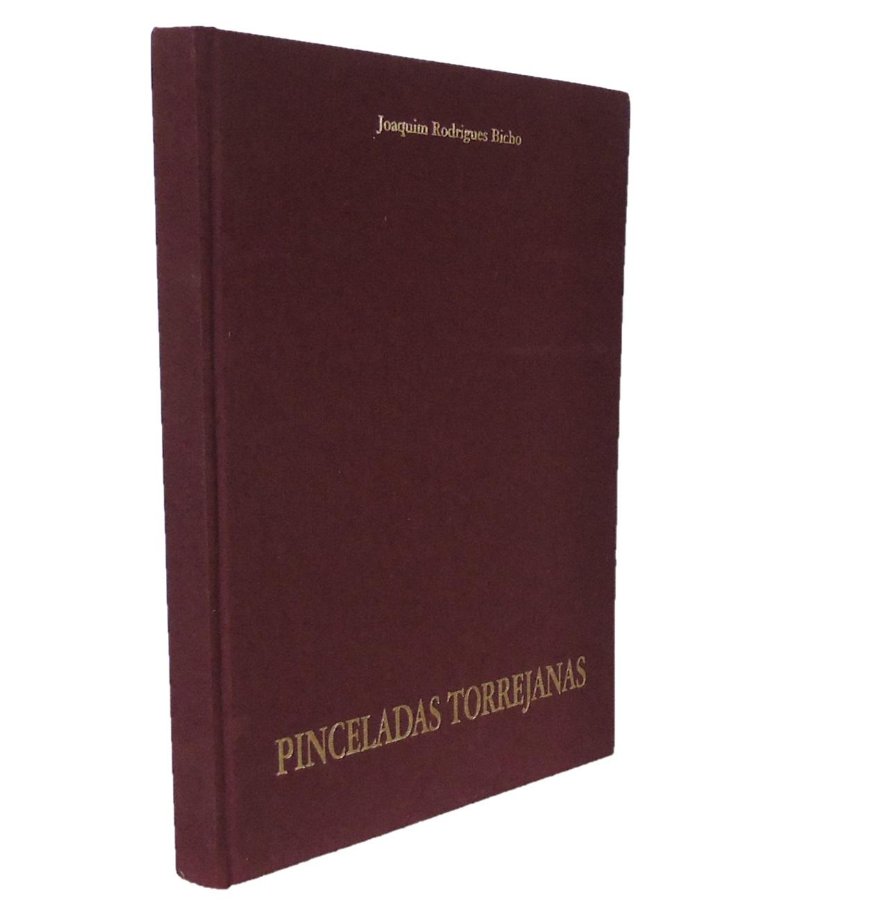 PINCELADAS TORREJANAS. Etnografia. História. Património