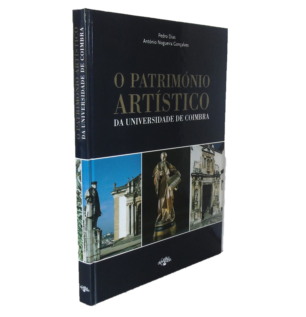 O PATRIMÓNIO ARTÍSTICO DA UNIVERSIDADE DE COIMBRA