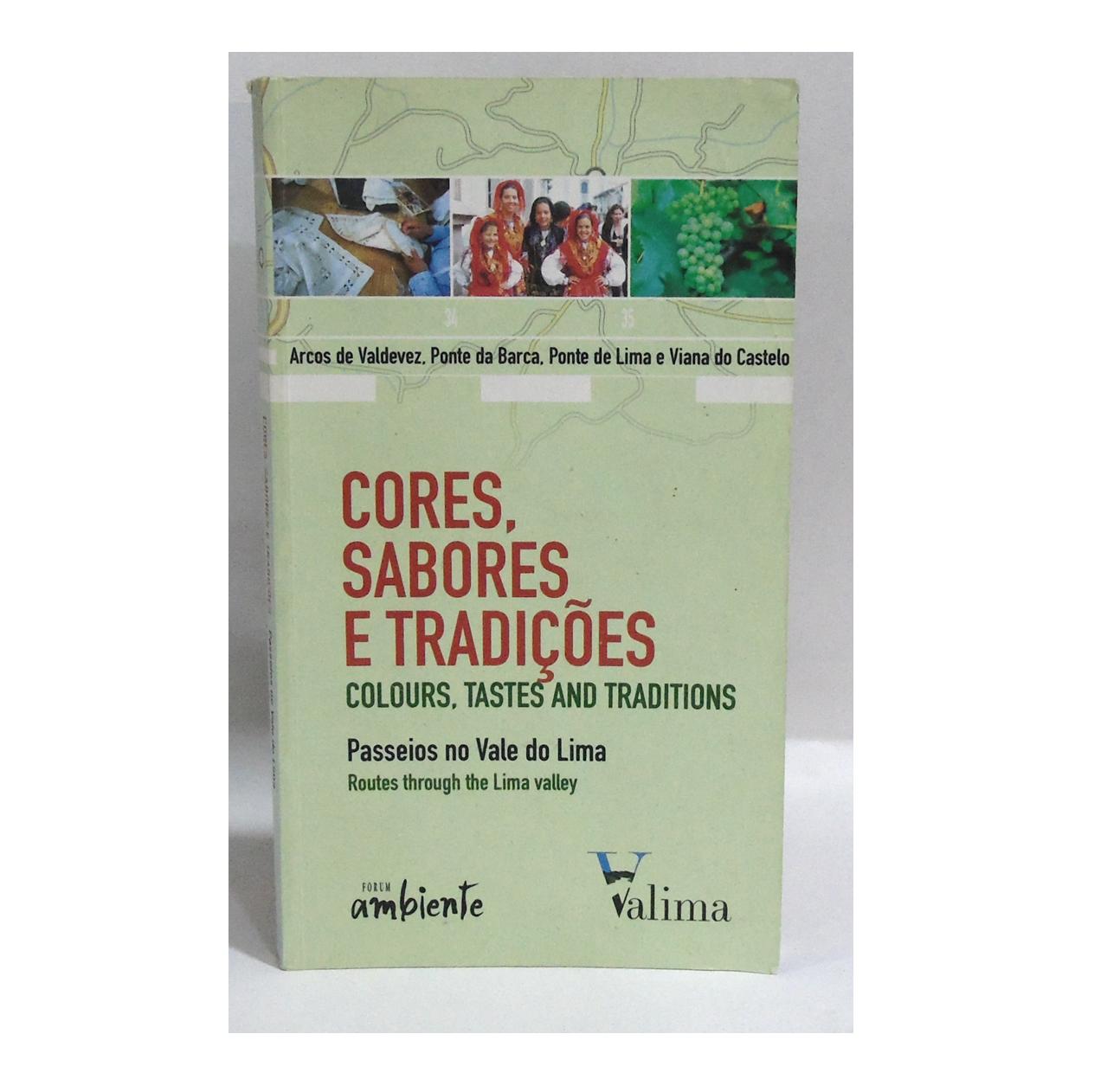 CORES, SABORES E TRADIÇÕES: PASSEIOS NO VALE DO LIMA