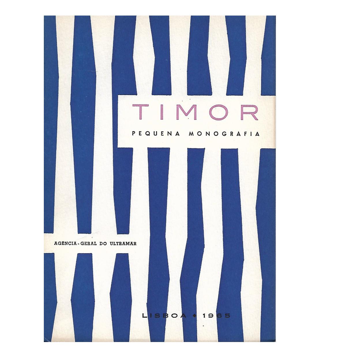 TIMOR. Pequena Monografia