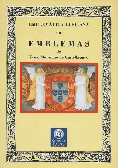 EMBLEMÁTICA LUSITANA e os Emblemas de Vasco Mousinho de Castelbranco
