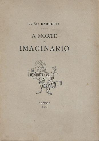 A MORTE DO IMAGINÁRIO.