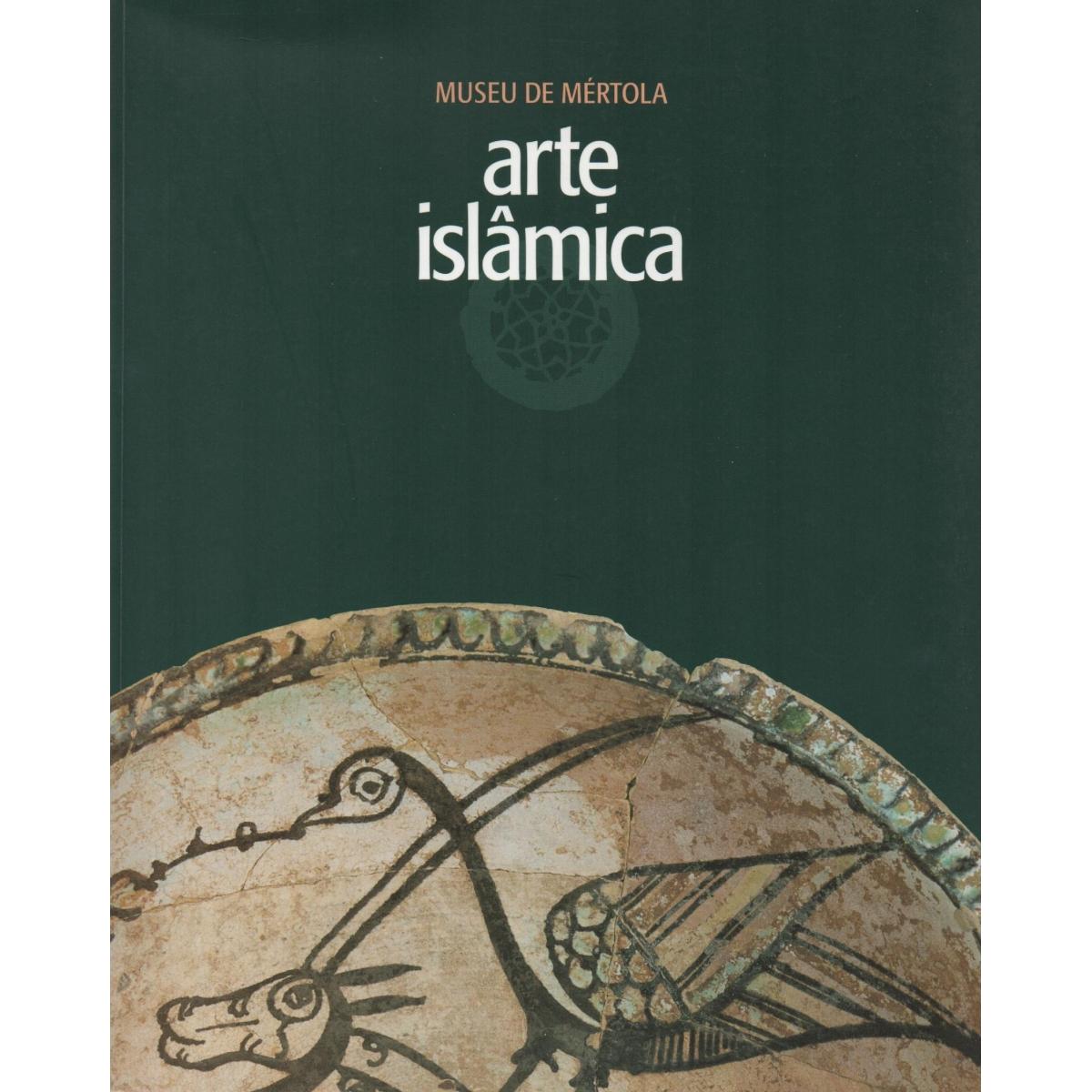 ARTE ISLÂMICA. MUSEU DE MÉRTOLA