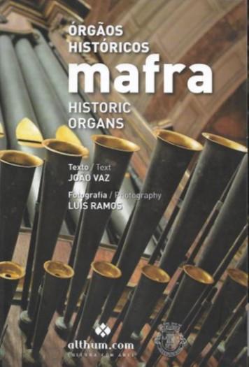Órgãos Históricos: Mafra.