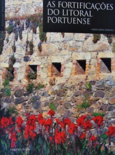 As Fortificações do Litoral Portuense.