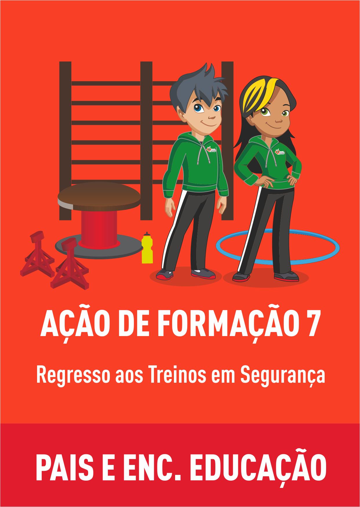 AFO 7 - REGRESSO AOS TREINOS EM SEGURANÇA – PAIS E ENCARREGADOS DE EDUCAÇÃO