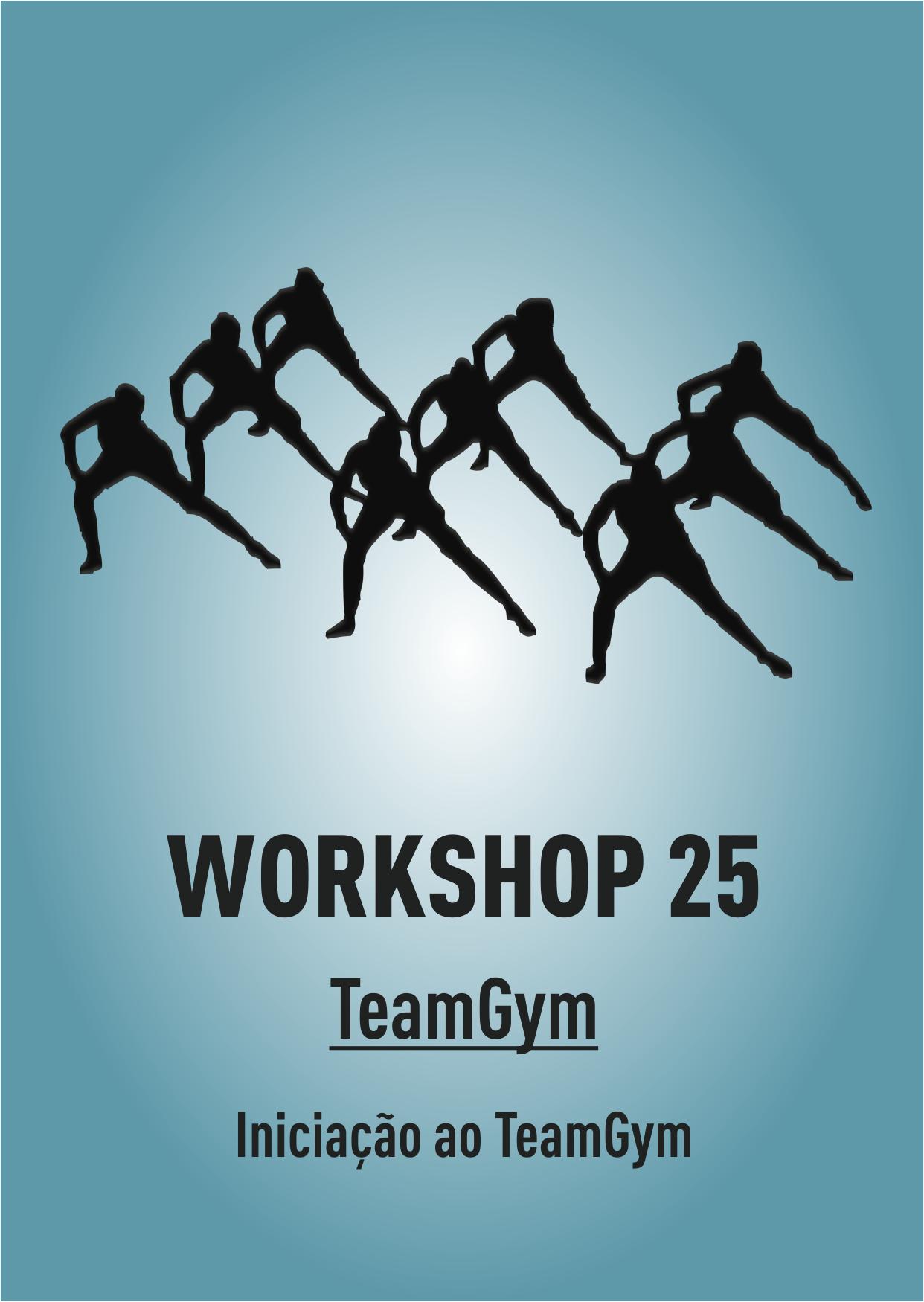 WORKSHOP 25 - TeamGym: Iniciação ao TeamGym