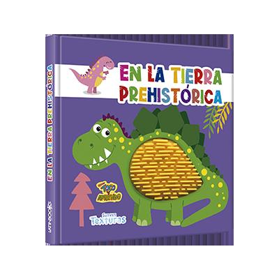 EN LA TIERRA PREHISTORICA - TOCO Y APRENDO SUAVES TEXTURAS