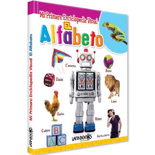MI PRIMERA ENCICLOPEDIA VISUAL - EL ALFABETO