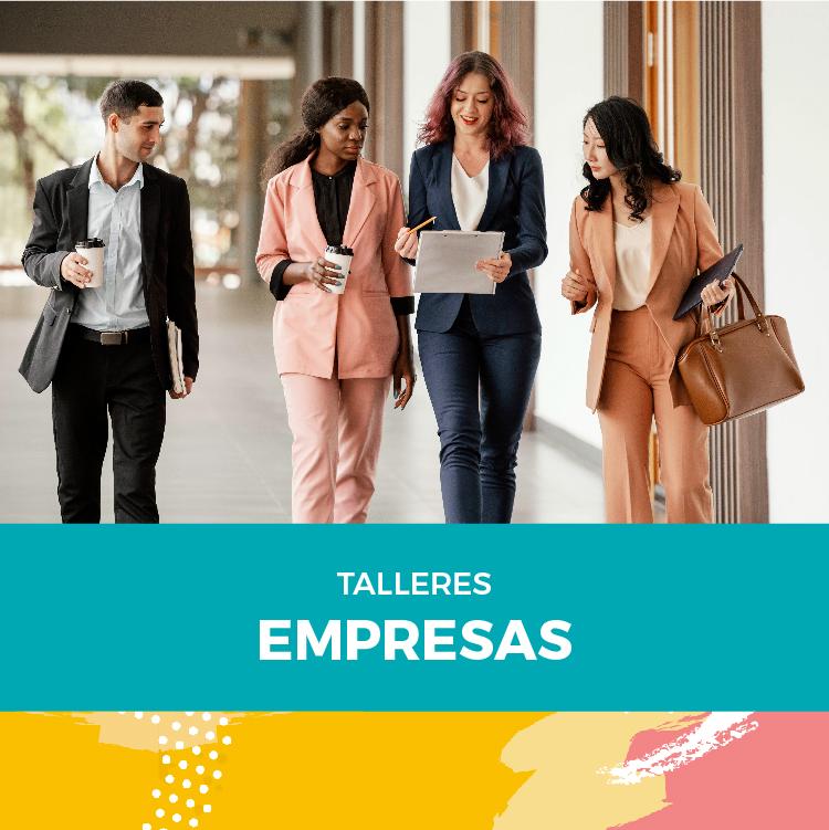 Talleres Grupales para Empresas / Fundaciones
