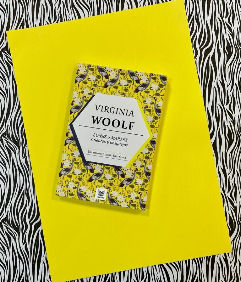 "Virginia Woolf ""Lunes o martes"""