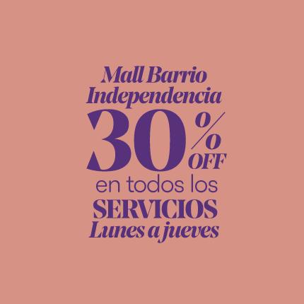 30% OFF en todos los servicios de Lunes a Jueves (Barrio Independencia)