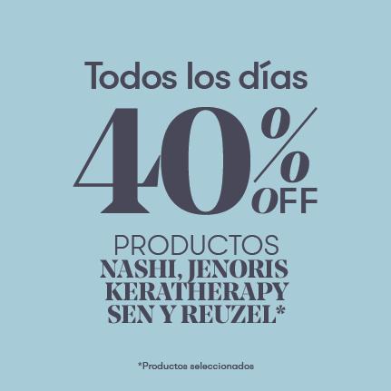 40% OFF en productos Nashi, Keratherapy, Jenoris, Sen y Reuzel*