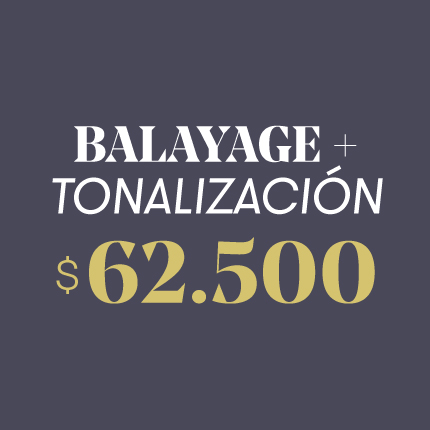 Balayage + Tonalización $62.500