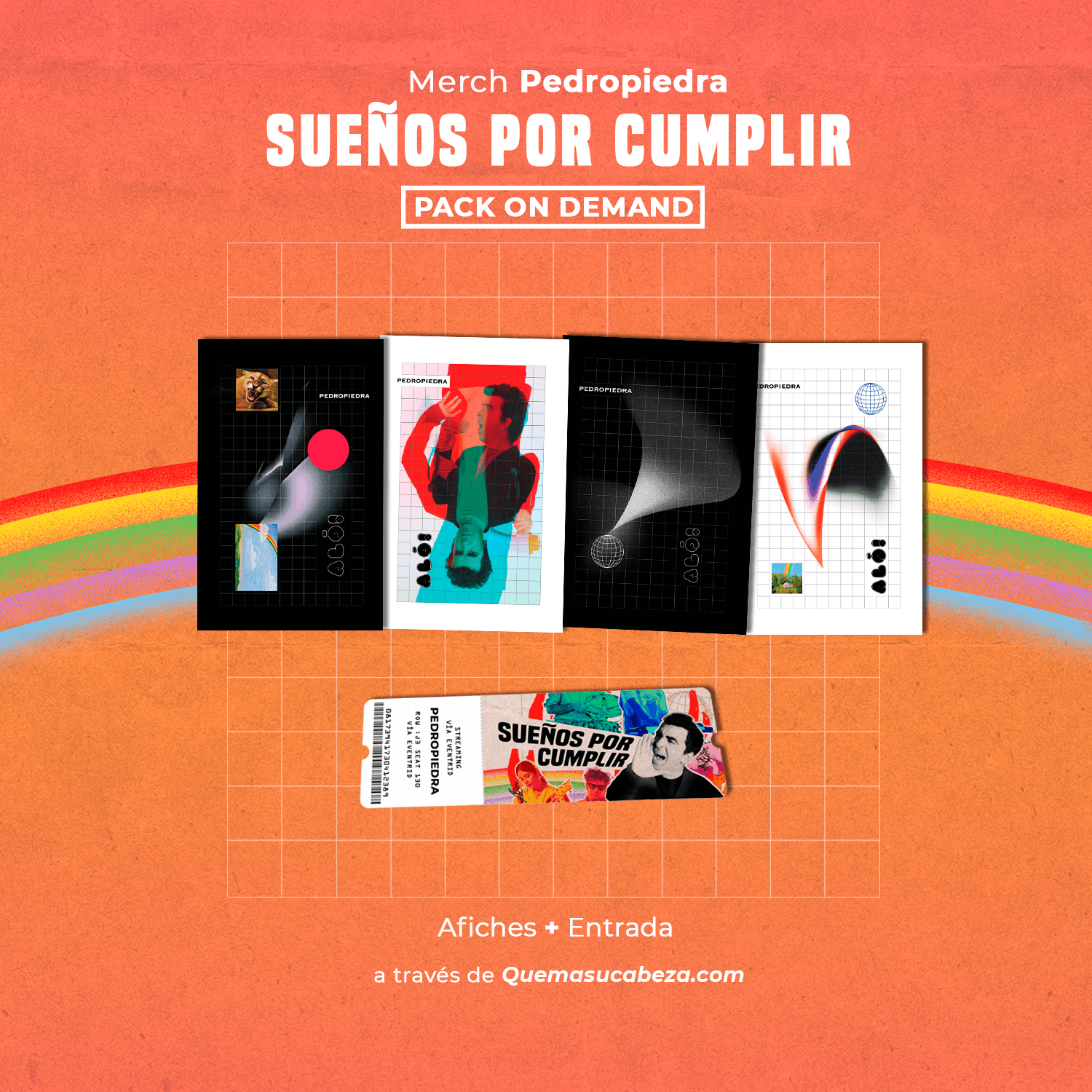 Posters + Entrada (PACK ON DEMAND)