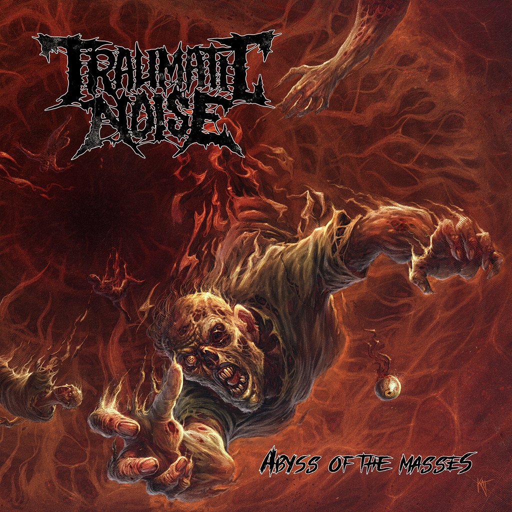 Abyss of the Masses, debut album from Traumatic Noise, out soon on PTR!