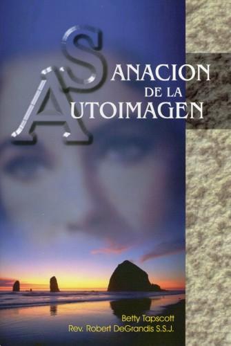 Sanación de la Autoimagen || P. Robert DeGrandis