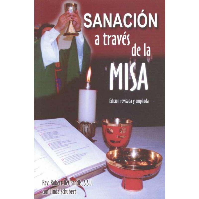 SANACION A TRAVES DE LA MISA
