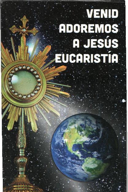 Venid adoremos a Jesús Eucaristía