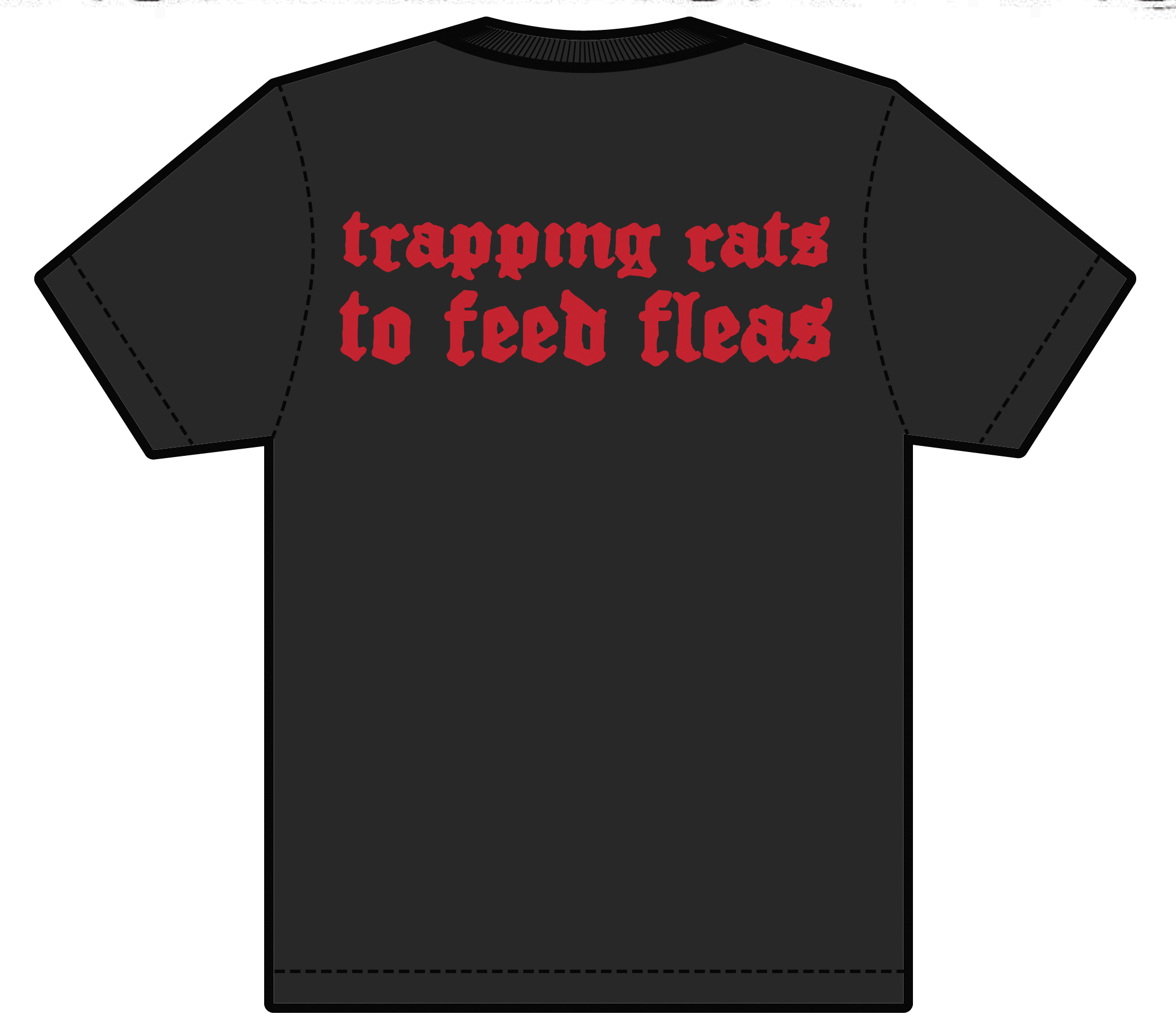 Trapping Rats To Feed Fleas - Shirt