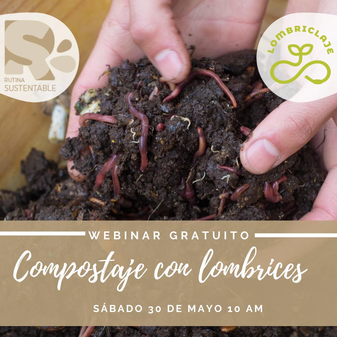 Webinar compostaje con lombrices | Sábado 30 de mayo