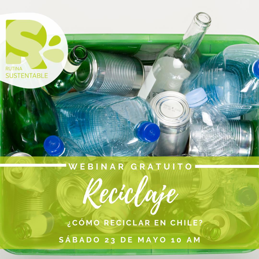 Webinar Reciclaje en Chile | Sábado 23 de mayo