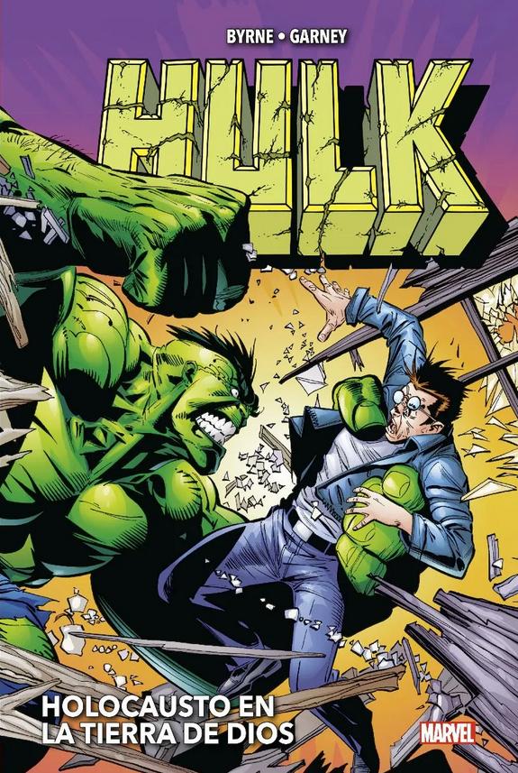 Marvel Omnibus. Hulk de John Byrne y Ron Garney - Holocausto en la tierra de Dios
