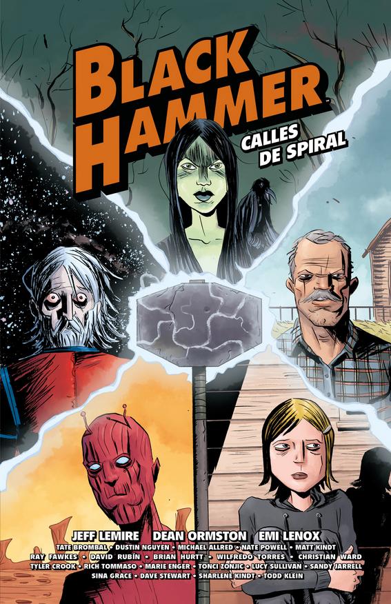 Black Hammer: Calles de Spiral
