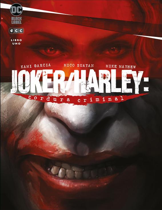 Joker/Harley: Cordura Criminal Vol.1 de 3