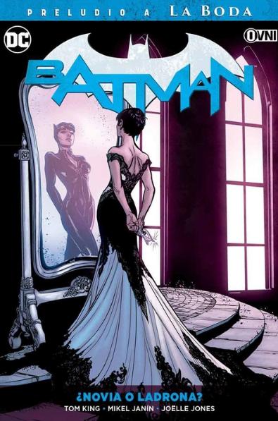 DC - ESPECIALES - Batman Vol. 06: Novia o Ladrona