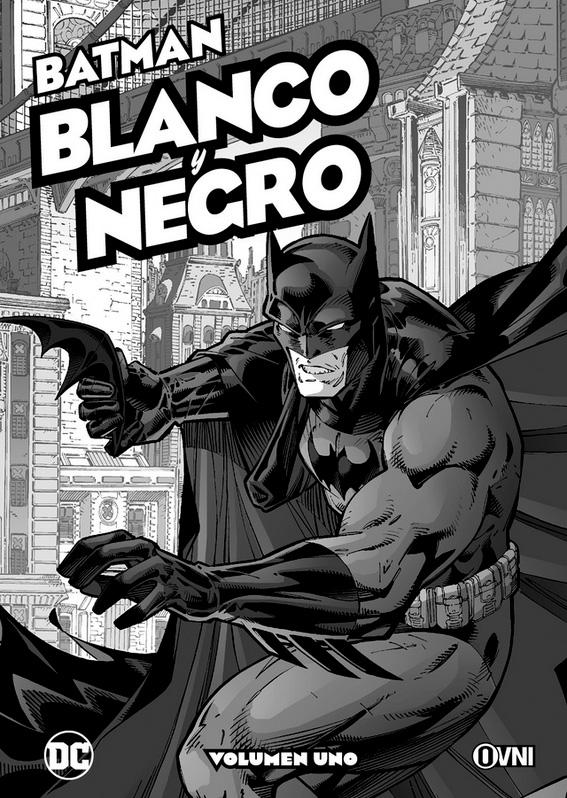 BATMAN: BLANCO Y NEGRO Vol.UNO