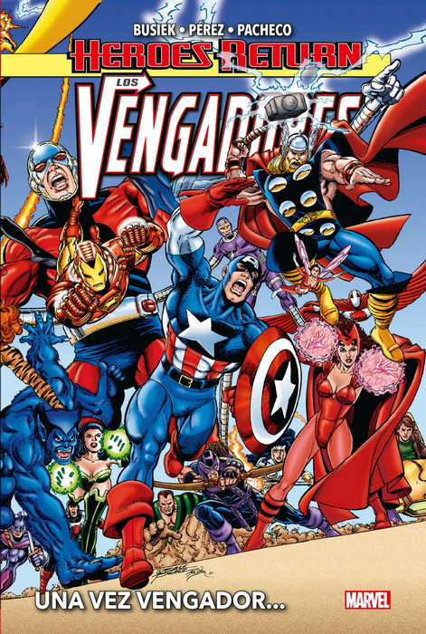 Heroes Return. Los Vengadores #1 - Una vez Vengador...