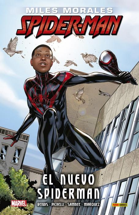 Ultimate Integral. Miles Morales: Spider-Man #1 - El nuevo Spiderman